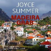 Cover-Bild zu Summer, Joyce: Madeiragrab - Comissário Avila ermittelt, Avila Mysteries (ungekürzt) (Audio Download)