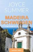 Cover-Bild zu Summer, Joyce: Madeiraschweigen