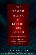 Cover-Bild zu Starhawk: The Pagan Book of Living and Dying