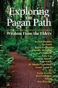 Cover-Bild zu Madden, Kristen (Solist): Exploring the Pagan Path: Wisdom from the Elders