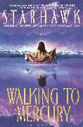 Cover-Bild zu Starhawk: Walking to Mercury (eBook)