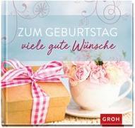 Cover-Bild zu Erath, Irmgard: Zum Geburtstag viele gute Wünsche