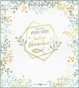 Cover-Bild zu Erath, Irmgard: Meine erste heilige Kommunion