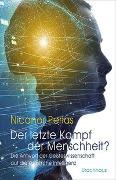 Cover-Bild zu Perlas, Nicanor: Der letzte Kampf der Menschheit?