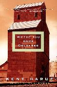 Cover-Bild zu Haruf, Kent: Where You Once Belonged (eBook)