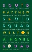 Cover-Bild zu Welton, Matthew: Squid Squad (eBook)