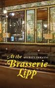Cover-Bild zu Edwards, Michael: At the Brasserie Lipp (eBook)