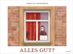Cover-Bild zu Alles gut? von Heidelbach, Nikolaus
