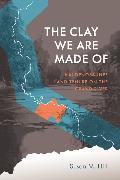 Cover-Bild zu The Clay We Are Made Of (eBook) von Hill, Susan M.