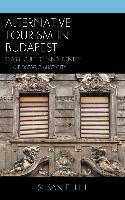 Cover-Bild zu Alternative Tourism in Budapest (eBook) von Hill, Susan E.