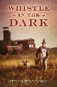 Cover-Bild zu Whistle in the Dark (eBook) von Long, Susan Hill