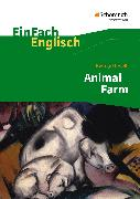 Cover-Bild zu George Orwell: Animal Farm von Kohn, Martin (Bearb.)