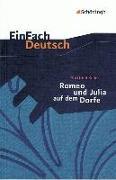 Cover-Bild zu Gottfried Keller: Romeo und Julia auf dem Dorfe. Textausgabe von Seemann, Helge (Bearb.)