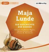 Cover-Bild zu Lunde, Maja: Die Geschichte der Bienen