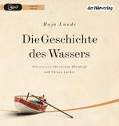 Cover-Bild zu Lunde, Maja: Die Geschichte des Wassers