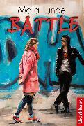 Cover-Bild zu Lunde, Maja: Battle (eBook)