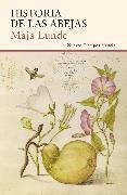 Cover-Bild zu Lunde, Maja: Historia de las abejas (eBook)
