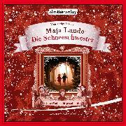 Cover-Bild zu Lunde, Maja: Die Schneeschwester (Audio Download)