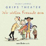 Cover-Bild zu Ludwig, Volker: Wir wollen Freunde sein