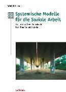 Cover-Bild zu Systemische Modelle für die Soziale Arbeit (eBook) von Ritscher, Wolf