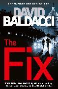 Cover-Bild zu The Fix von Baldacci, David