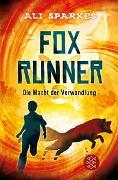 Cover-Bild zu Sparkes, Ali: Fox Runner - Die Macht der Verwandlung