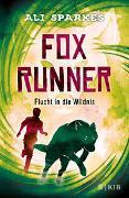 Cover-Bild zu Sparkes, Ali: Fox Runner - Flucht in die Wildnis