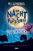 Cover-Bild zu Sparkes, Ali: Die Nachtflüsterer - Das Erwachen