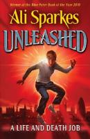 Cover-Bild zu Sparkes, Ali: Unleashed 01. A Life and Death Job