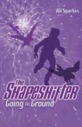 Cover-Bild zu Sparkes, Ali: Shapeshifter: Going to Ground (eBook)
