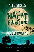Cover-Bild zu Sparkes, Ali: Die Nachtflüsterer - Die Bedrohung (eBook)