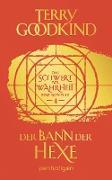 Cover-Bild zu Goodkind, Terry: Der Bann der Hexe - Das Schwert der Wahrheit (eBook)