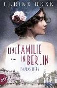 Cover-Bild zu Eine Familie in Berlin - Paulas Liebe von Renk, Ulrike