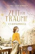 Cover-Bild zu Die Senfblütensaga - Zeit für Träume von Langenbach, Clara