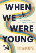 Cover-Bild zu When We Were Young (eBook) von Roper, Richard