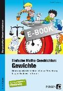 Cover-Bild zu Einfache Mathe-Geschichten: Gewichte (eBook) von Rosenkranz, Claudia