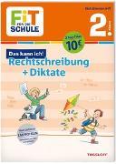 Cover-Bild zu FiT FÜR DIE SCHULE. Das kann ich! Rechtschreibung + Diktate 2. Klasse von Reichert, Sonja