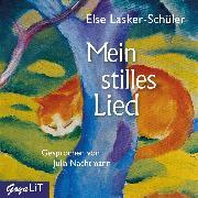 Cover-Bild zu Mein stilles Lied (Audio Download) von Lasker-Schüler, Else