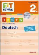Cover-Bild zu FiT FÜR DIE SCHULE. Tests mit Lernzielkontrolle. Deutsch 2. Klasse von Meyer, Julia