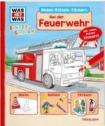 Cover-Bild zu WAS IST WAS Kindergarten Malen Rätseln Stickern Bei der Feuerwehr von Meyer, Julia