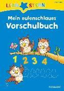Cover-Bild zu LERNSTERN Mein eulenschlaues Vorschulbuch von Meyer, Julia