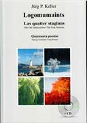 Cover-Bild zu Logomumaints - Las quatter stagiuns von Keller, Jürg P.