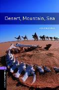 Cover-Bild zu Oxford Bookworms Library: Level 4:: Desert, Mountain, Sea von Leather, Sue