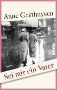Cover-Bild zu Gesthuysen, Anne: Sei mir ein Vater