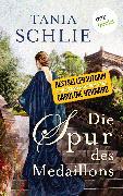 Cover-Bild zu auch bekannt als SPIEGEL-Bestseller-Autorin Caroline Bernard, Tania Schlie: Die Spur des Medaillons (eBook)
