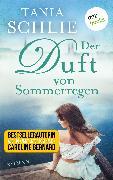 Cover-Bild zu auch bekannt als SPIEGEL-Bestseller-Autorin Caroline Bernard, Tania Schlie: Der Duft von Sommerregen (eBook)