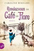 Cover-Bild zu Bernard, Caroline: Rendezvous im Café de Flore