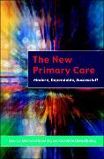 Cover-Bild zu Dowling, Bernard: The New Primary Care