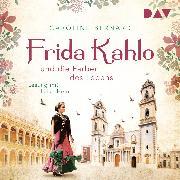 Cover-Bild zu Bernard, Caroline: Frida Kahlo und die Farben des Lebens (Audio Download)