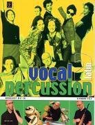 Cover-Bild zu Filz, Richard: Vocal Percussion 2 - latin mit CD, für Percussion- bzw. Vokalensemble im Einzel- und Gruppenunterricht